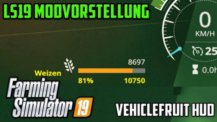 Trending mods today: FS19 VehicleFruit Hud v0.5 Beta