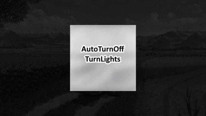 Trending mods today: FS19 Auto turn off turn lights v1.0.0.0