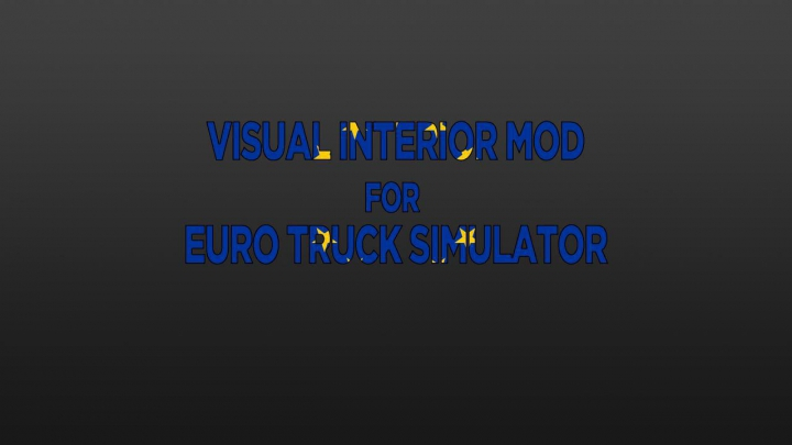 Trending mods today: Visual Interior Mod v0.5 for ETS2 1.37.x