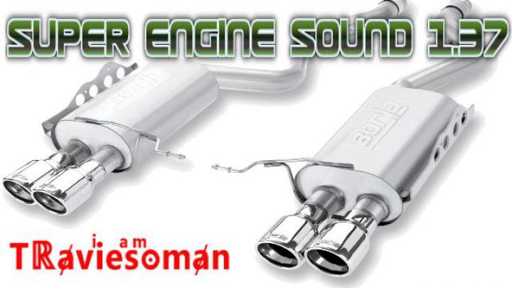 Super Engine Sound 1.37 category: Sounds